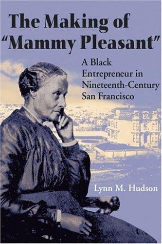 "The making of ""Mammy Pleasant"""
