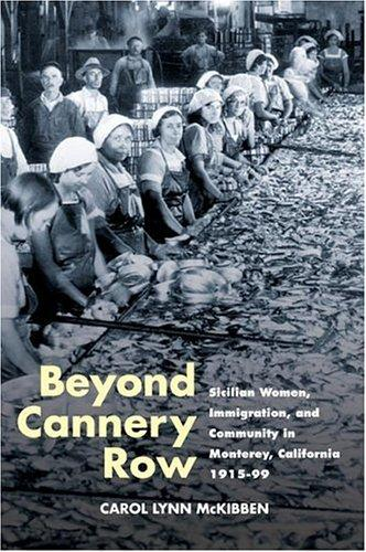 Beyond Cannery Row