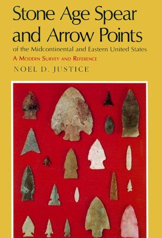 Download Stone Age Spear and Arrow Points of the Midcontinental and Eastern United States