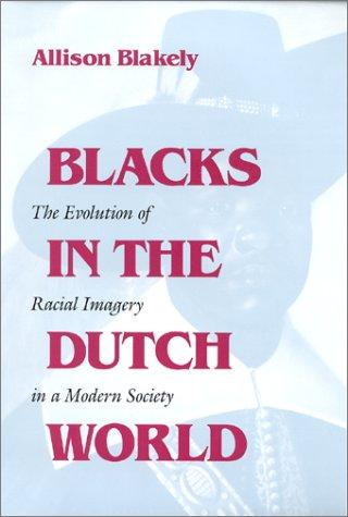 Download Blacks in the Dutch World