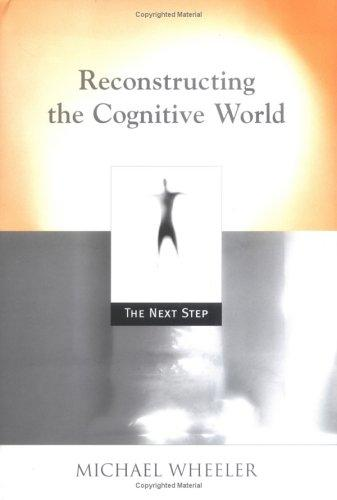 Download Reconstructing the Cognitive World
