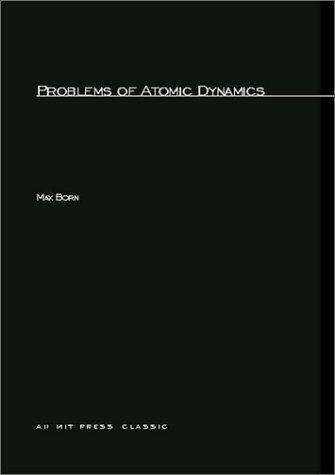 Problems of atomic dynamics.