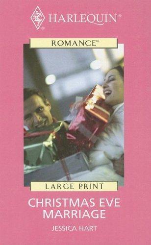 Download Harlequin Romance II – Large Print – Christmas Eve Marriage (Harlequin Romance II – Large Print)