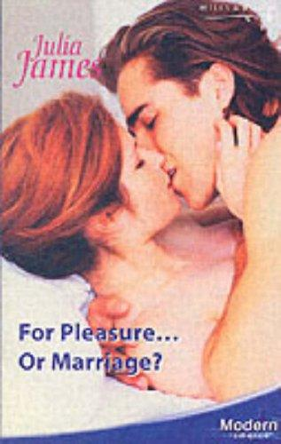 For Pleasure… or Marriage?