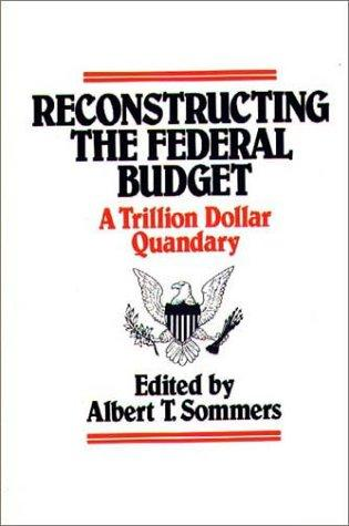 Download Reconstructing the Federal Budget