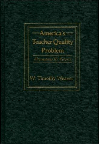 Download America's Teacher Quality Problem