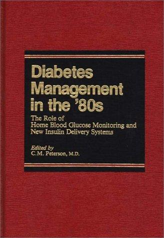 Diabetes Management in the '80s