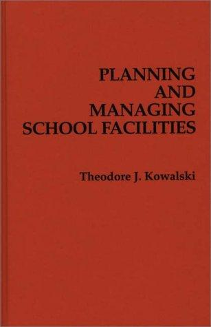 Planning and managing school facilities