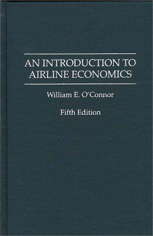 Download An introduction to airline economics