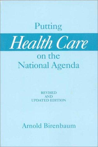 Putting health care on the national agenda