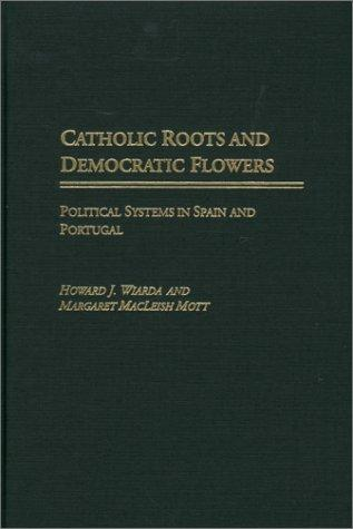 Download Catholic Roots and Democratic Flowers