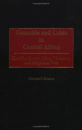 Download Genocide and crisis in Central Africa