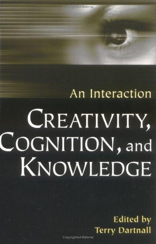 Download Creativity, Cognition, and Knowledge:
