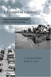 A Climate Of Injustice: Global Inequality, North-South Politics, And Climate Policy PDF Download