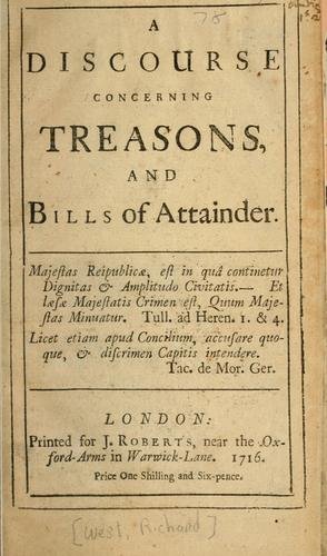 A discourse concerning treasons and bills of attainder.