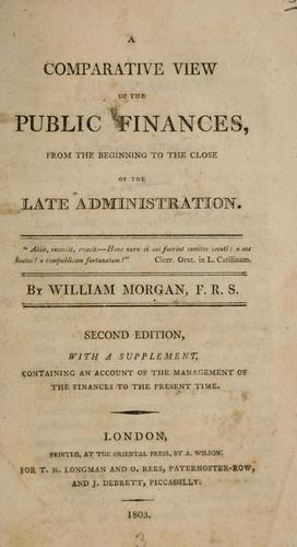 Download A comparative view of the public finances, from the beginning to the close of the late administration …
