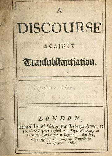 A discourse against transubstantiation.