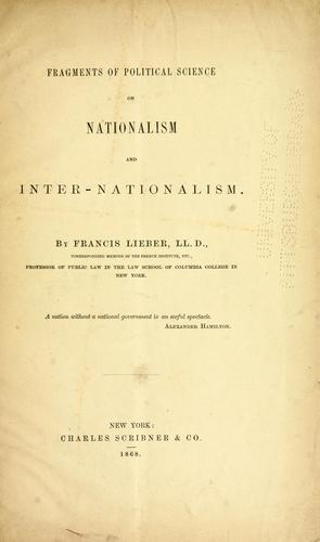 Fragments of political science on nationalism and internationalism.
