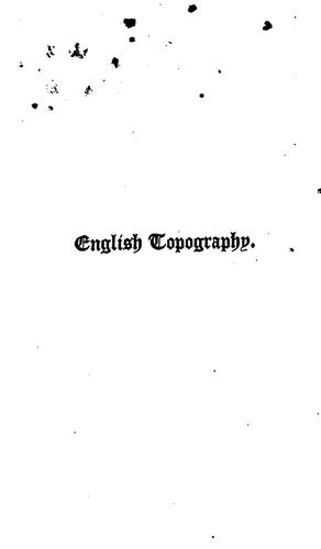 A bibliographical account of the principal works relating to English topography.