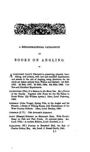 A bibliographical catalogue of English writers on angling and ichthyology.