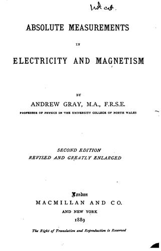 Download Absolute measurements in electricity and magnetism.