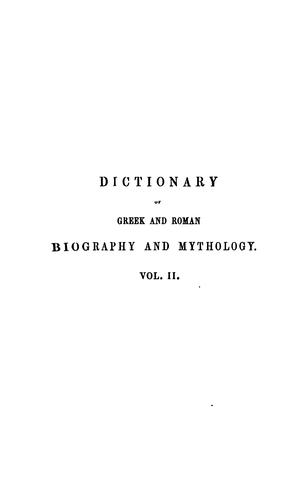 Dictionary of Greek and Roman biography and mythology.
