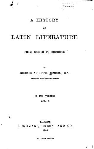 A history of Latin literature from Ennius to Boethius.