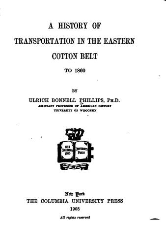 Download A history of transportation in the eastern cotton belt to 1860.
