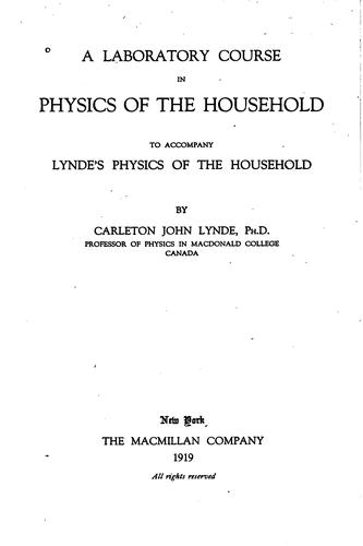 Download A laboratory course in physics of the household to accompany Lynde's Physics of the household