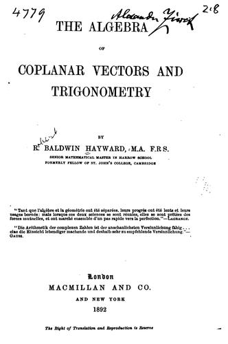 Download The algebra of coplanar vectors and trigonometry.