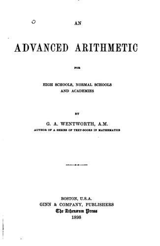 Download An advanced arithmetic for high schools, normal schools, and academies