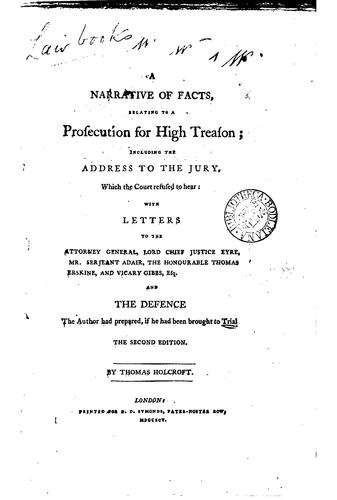 A narrative of facts, relating to a prosecution for high treason