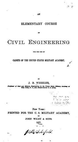 Download An elementary course of civil engineering for the use of cadets of the United States military academy.