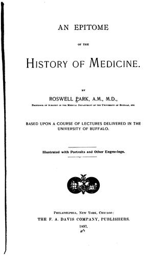 An epitome of the history of medicine.