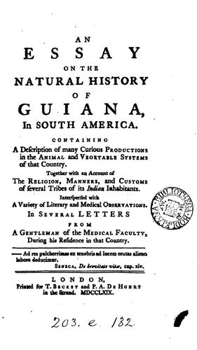 Download An essay on the natural history of Guiana, in South America.