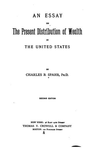 Download An essay on the present distribution of wealth in the United States.