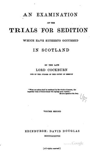 Download An examination of the trials for sedition which have hitherto occurred in Scotland …
