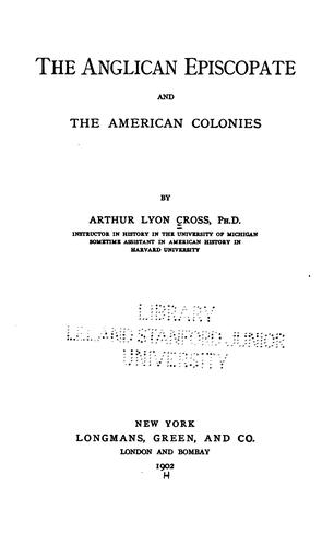 The Anglican episcopate and the American Colonies.