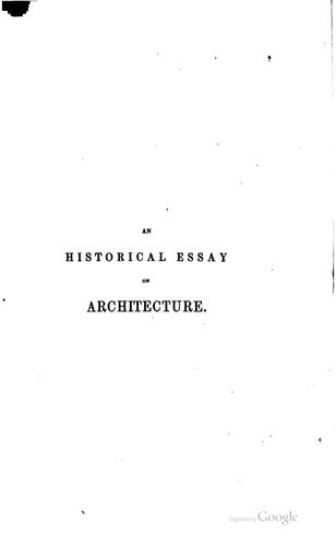 Download An historical essay on architecture.