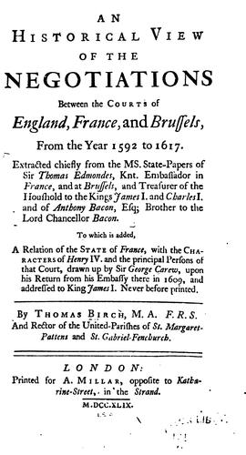 An historical view of the negotiations between the courts of England, France, and Brussels