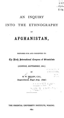 Download An inquiry into the ethnography of Afghanistan