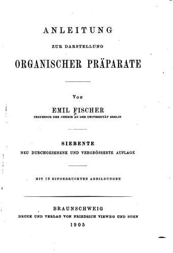Download Anleitung zur darstellung organischer präparate.