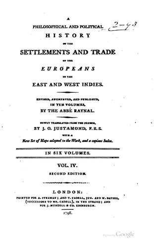 Download A philosophical and political history of the settlements and trade of the Europeans in the East and West Indies.