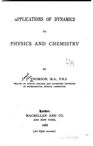 Applications of dynamics to physics & chemistry …