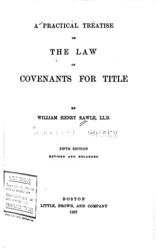 Download A practical treatise on the law of covenants for title