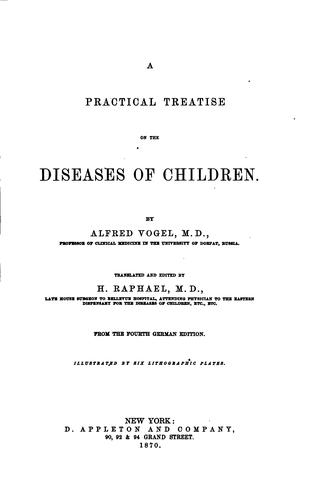 A practical treatise on the diseases of children.