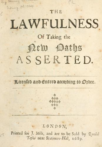 The lawfulness of taking the new oaths asserted.