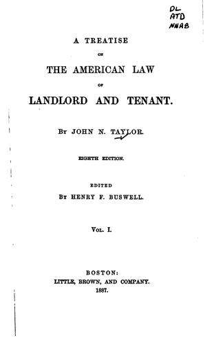 A treatise on the American law of landlord and tenant.