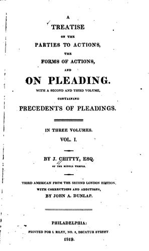 A treatise on the parties to actions, the forms of actions, and on pleading