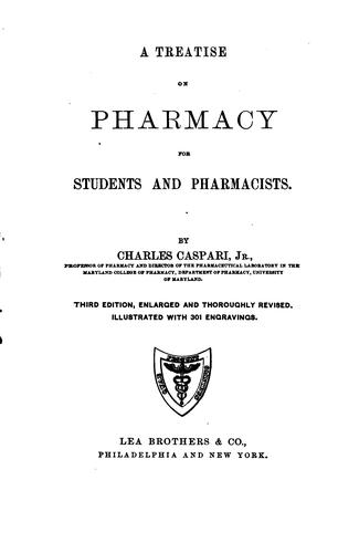 A treatise on pharmacy for students and pharmacists.